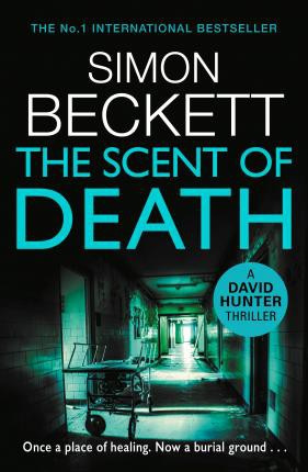 The Scent Of Death (david Hunter 6)