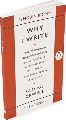 Why I Write (George Orwell)