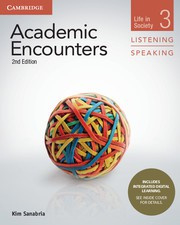 Academic Encounters Second edition Level 3 Student's Book Listening and Speaking with Integrated Digital Learning
