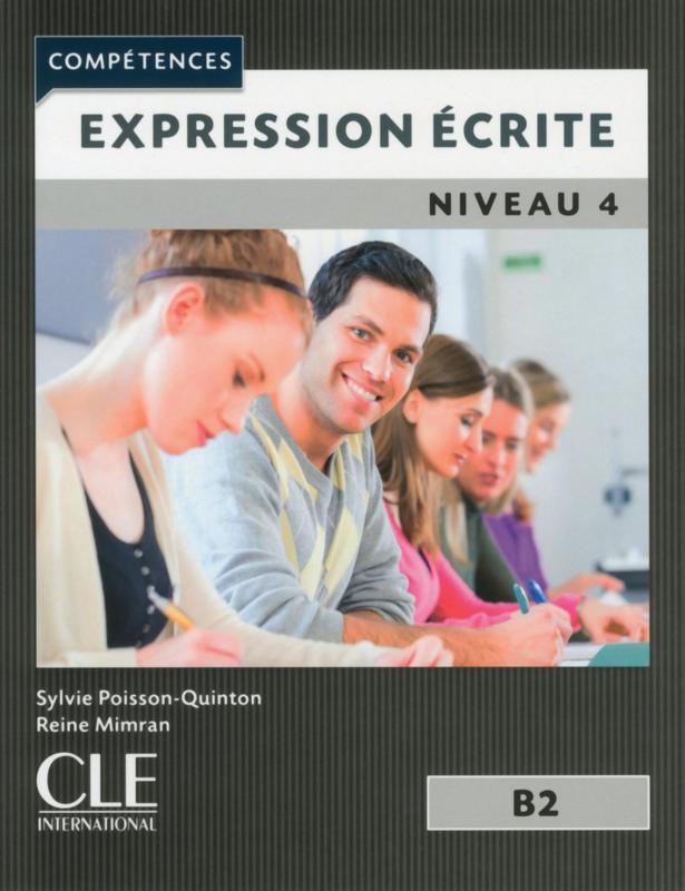 Expression écrite 4 - Niveau B2 - 2ème édition