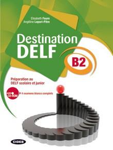 Destination DELF B2
