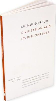 Civilization And Its Discontents (Sigmund Freud)