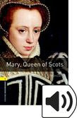 Oxford Bookworms Library Stage 1 Mary, Queen Of Scots Audio