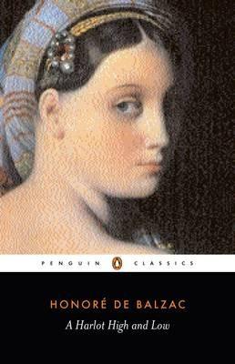 A Harlot High And Low (Honoré De Balzac)