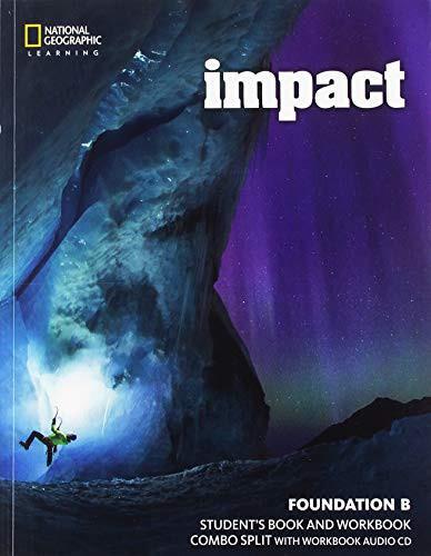 Impact Foundation Student Book + Workbook Combo Split B