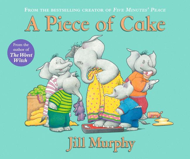 A Piece Of Cake (Jill Murphy)