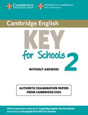 Cambridge English Key for Schools 2 Student's Book without answers