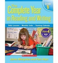 The Complete Year in Reading and Writing: Grade 1