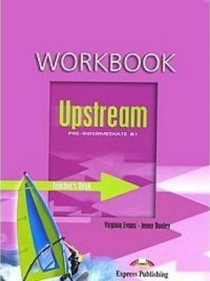 Upstream Pre-intermediate B1 Workbook Teacher's