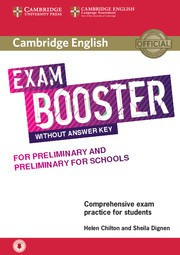 Cambridge English Exam Boosters Booster for Preliminary and Preliminary for Schools Student's Book without Answer Key with Audio