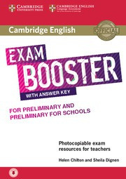 Cambridge English Exam Boosters Booster for Preliminary and Preliminary for Schools Teacher's Book with Answer Key with Audio