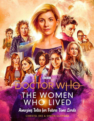 Doctor Who: The Woman Who Lived: Amazing Tales For Future Time Lords