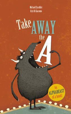 Take Away the A (Michaël Escoffier) Paperback / softback