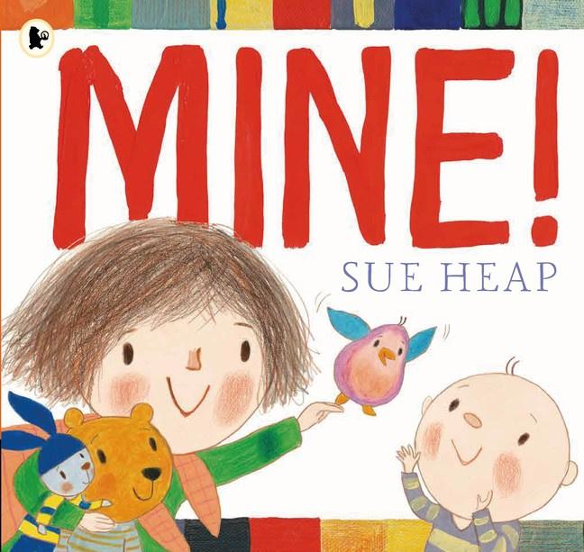 Mine! (Sue Heap)