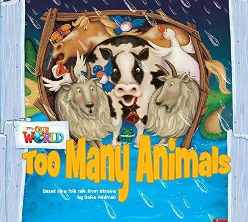 Our World 1 Too Many Animals Reader