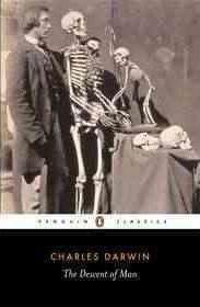 The Descent Of Man (James moore  Adrian desmond  Charles Darwin)