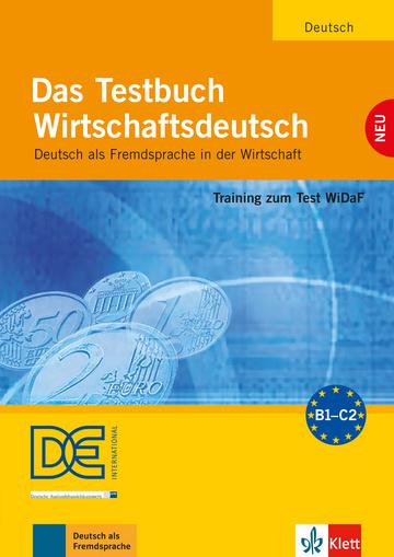Das Testbuch Wirtschaftsdeutsch Testbuch mit Audio-CD
