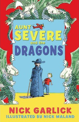 Aunt Severe and the Dragons (Nick Garlick) Paperback / softback