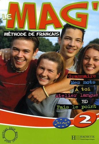 Le Mag'2 - Méthode de français A1-A2