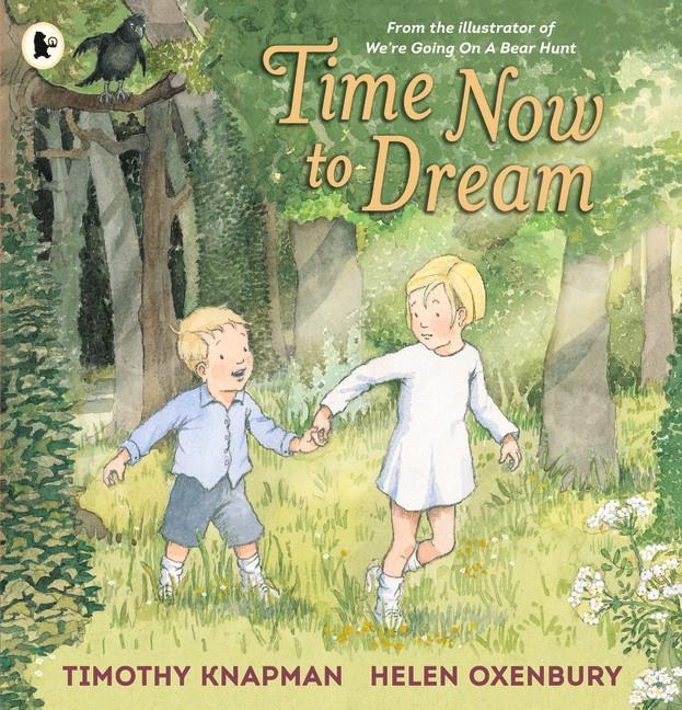 Time Now To Dream (Timothy Knapman, Helen Oxenbury)