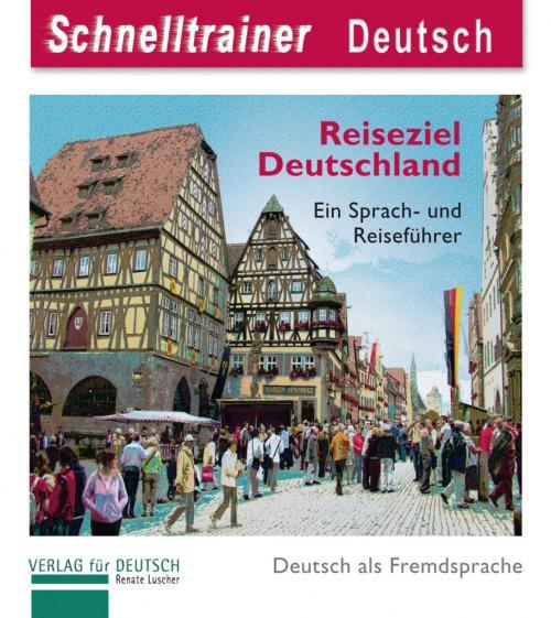 Reiseziel Deutschland - Destination Germany Audio-CD zur Festigung der Aussprache en als Merkhilfe
