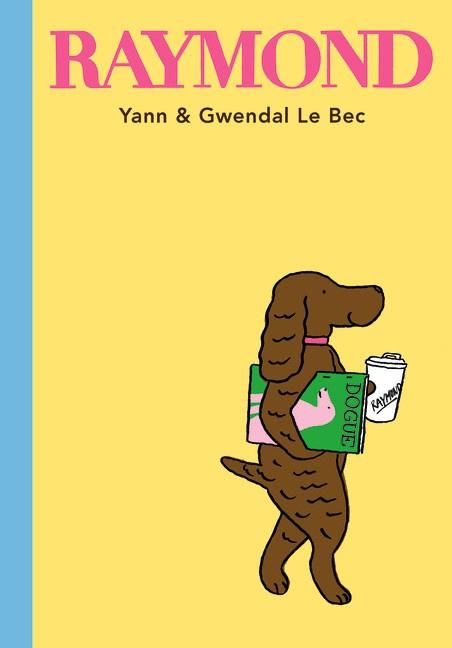 Raymond (Yann and Gwendal Le Bec, Gwendal Le Bec,Yann Le Bec)