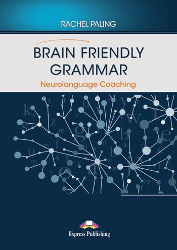 BRAIN FRIENDLY GRAMMAR NEUROLANGUAGE COACHING WITH DEMO RECORDINGS