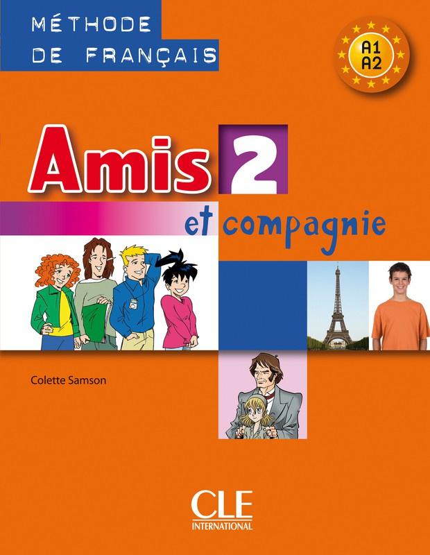Amis et compagnie - Niveau 2 - Livre