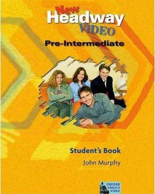 New Headway Video Pre-Intermediate: Student's Book