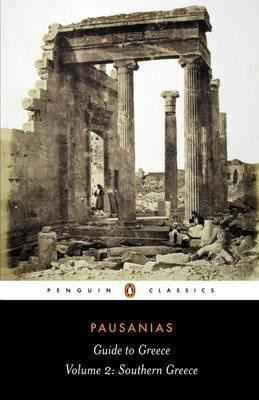 Guide To Greece (Pausanias)
