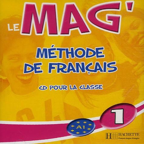 Le Mag'1 Méthode de Français - CD Audio pour la classe