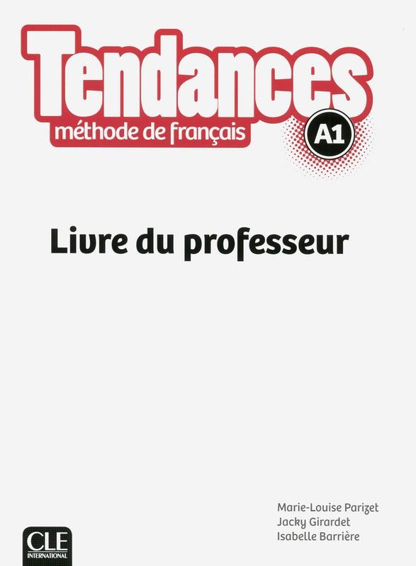 Tendances - Niveau A1 - Livre du professeur