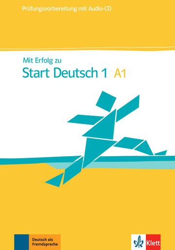 Mit Erfolg zu Start Deutsch 1 Übungs- und Testbuch + Audio-CD
