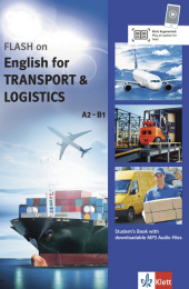 Flash on English for Transport & Logistics, Student's Book with downloadable MP3 Audio Files