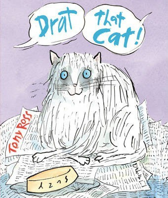 Drat that Cat! (Tony Ross) Paperback / softback