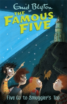 Famous Five: Five Go To Smuggler's Top : Book 4