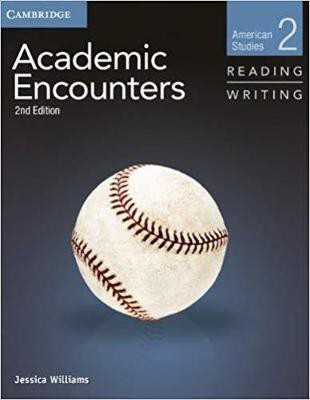 Academic Encounters Level 2 Student's Book Reading and Writing : American Studies