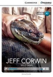 Jeff Corwin: Wild Man