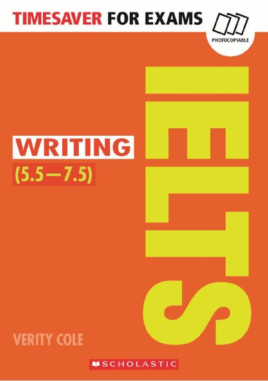 Timesaver for Exams: Writing IELTS (5.5 - 7.5)