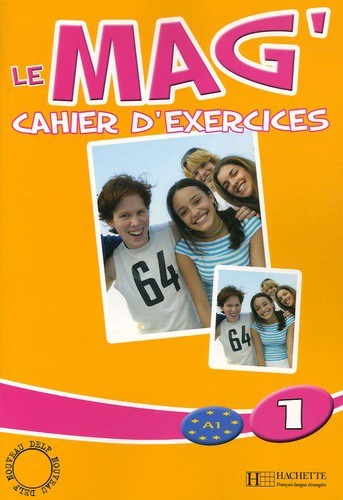 Le Mag'1 - Cahier d'exercices