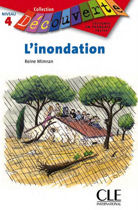 Linondation - Niveau 4 - Lecture Découverte - Livre