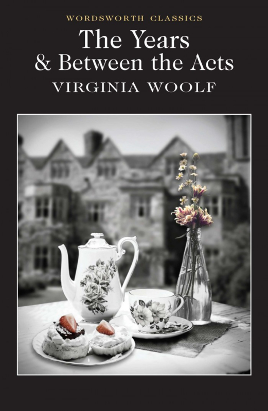 Between the Acts / The Years (Woolf, V.)
