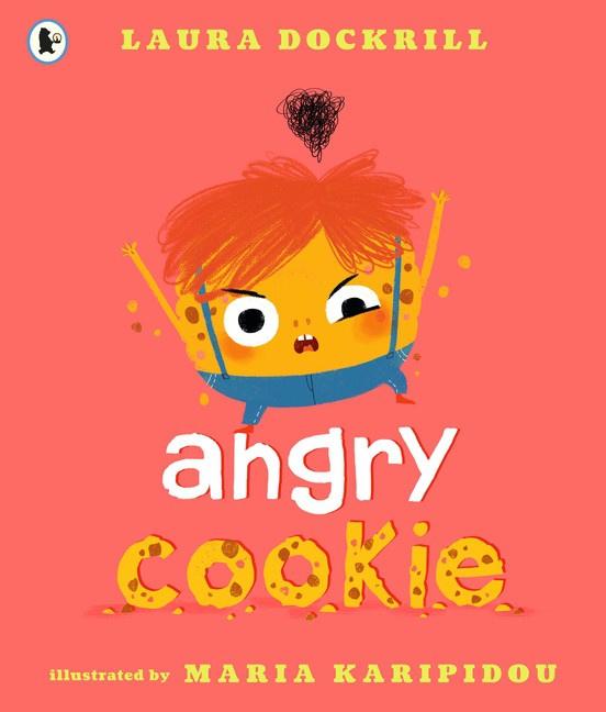 Angry Cookie (Laura Dockrill, Maria Karipidou)