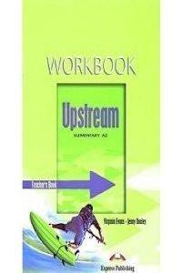 Upstream Elementary A2 Workbook Teacher's
