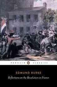 Reflections On The Revolution In France (Edmund Burke)