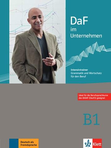DaF im Unternehmen B1 Intensieve Trainer - Grammatik en Wortschatz für den Beruf
