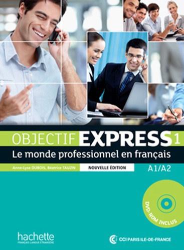 Objectif Express 1 A1/A2 - Le monde professionnel en français