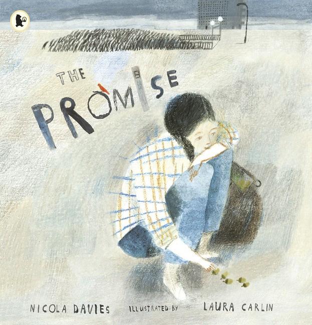 The Promise (Nicola Davies, Laura Carlin)