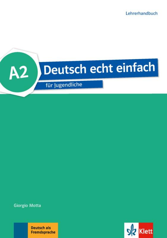 Deutsch echt einfach A2 Lerarenboek