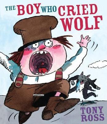 The Boy Who Cried Wolf (Tony Ross) Paperback / softback